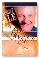 A Lover's Tryst  -- David J Moran